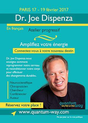 Dr Joe Dispenza – Atelier progressif à Paris en français Du 17 au 19 février 2017