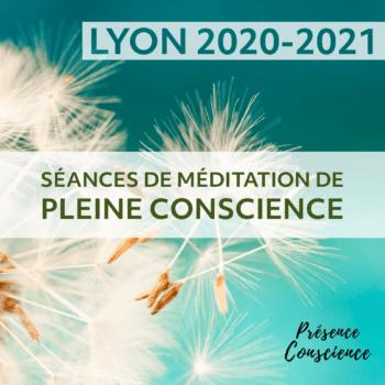 Lyon – Séances de méditation de pleine conscience, année 2020-21